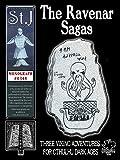 The Ravenar Sagas: Three Viking Adventures for Cthulhu Dark Ages (A Cthulhu Dark Ages monograph #0348)