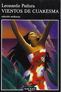 Vientos de cuaresma (Andanzas) (Spanish Edition)