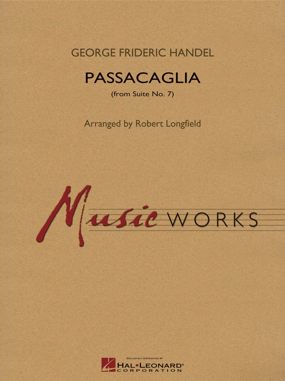Hal Leonard Passacaglia (from Suite No. 7) Concert Band Level 4 Arranged by Robert Longfield pdf epub