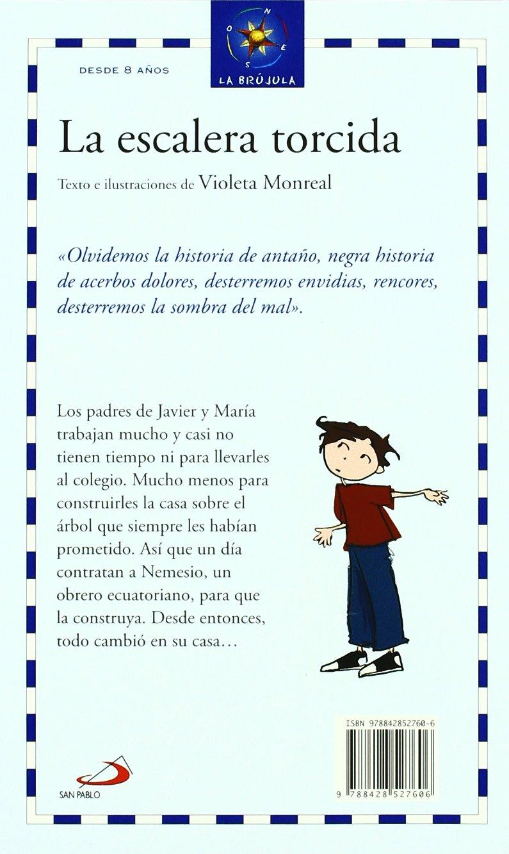 La escalera torcida (La brújula - serie azul): Amazon.es: Monreal Díaz, Violeta, Monreal Díaz, Violeta: Libros