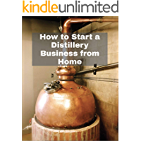 How to Start a Distillery Business from Home