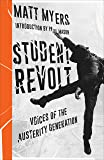 Student Revolt: Voices of the Austerity Generation (Left Book Club)