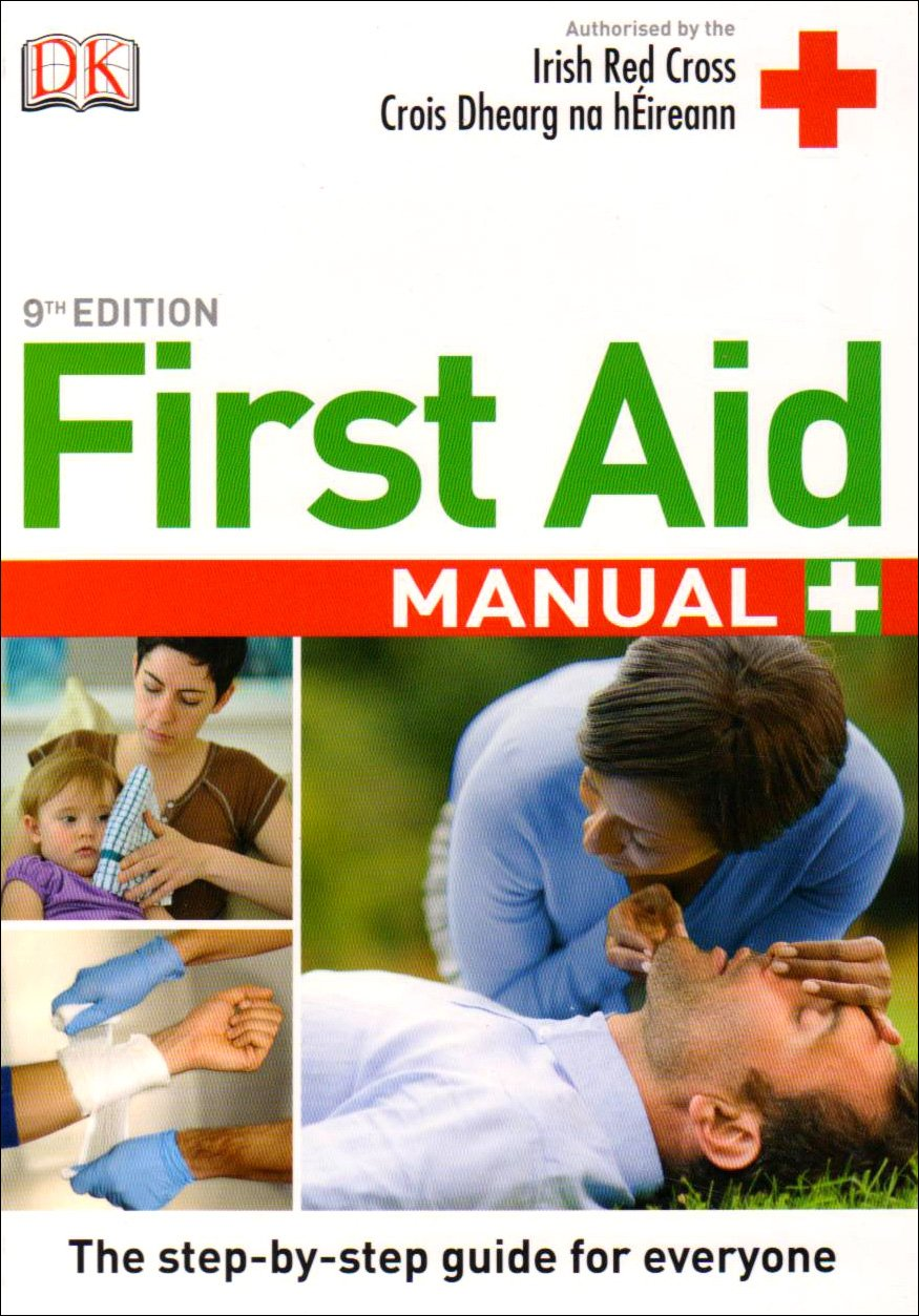 Buy First Aid Manual 9th Edition Irish Edition Book Online at Low Prices in  India | First Aid Manual 9th Edition Irish Edition Reviews & Ratings -  Amazon.in