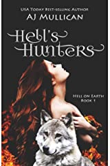 Hell's Hunters (Hell on Earth Book 1) Kindle Edition
