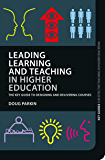 Leading Learning and Teaching in Higher Education: The key guide to designing and delivering courses (Key Guides for Effective Teaching in Higher Education)