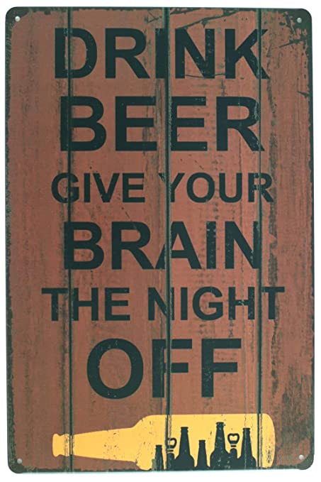 Drink Beer Give Your Brain The Nigh Off Póster de Pared ...
