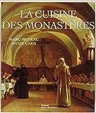 La cuisine des monastères