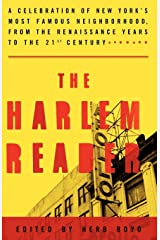 The Harlem Reader: A Celebration of New York's Most Famous Neighborhood, from the Renaissance Years to the 21st Century Paperback