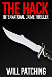 The Hack: International Crime Thriller (Hunter/O'Sullivan Adventure Book 1)