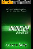 Infinitum: Origin (The Infinitum Saga Book 1)