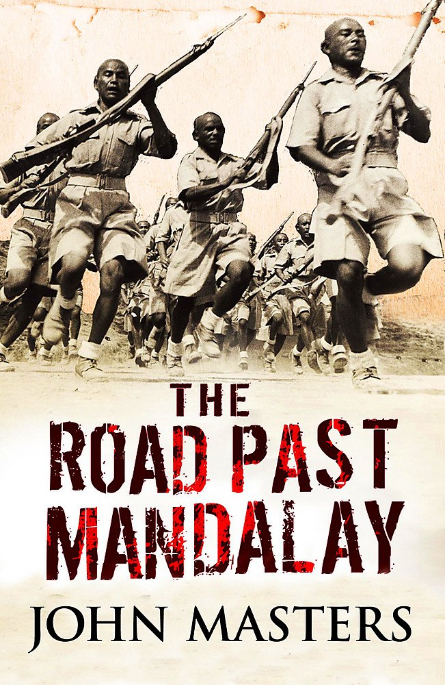 The Road Past Mandalay (Cassell Military Paperbacks) pdf