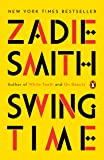 Swing Time: A Novel
