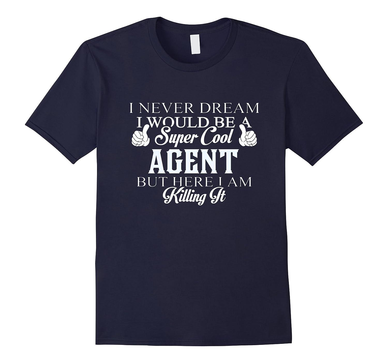 Dreamed would super cool Agent killing it-CD