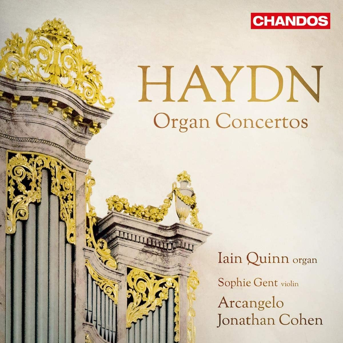 Haydn: Organ Concertos [Arcangelo; Ian Quinn; Sophie Gent ...