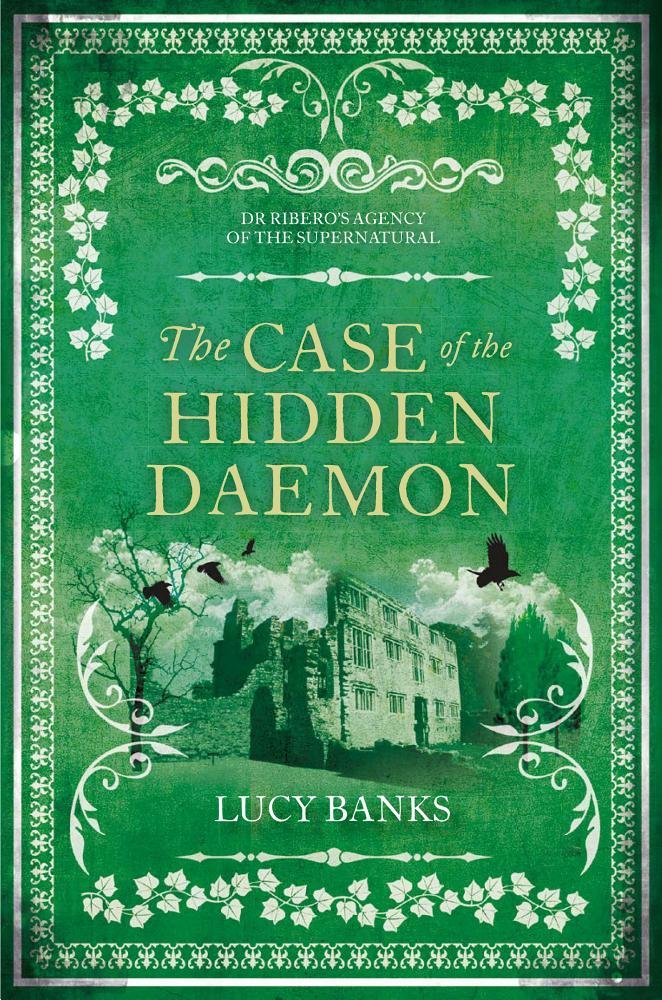 The Case of the Hidden Daemon (Dr Ribero's Agency of the Supernatural) ebook