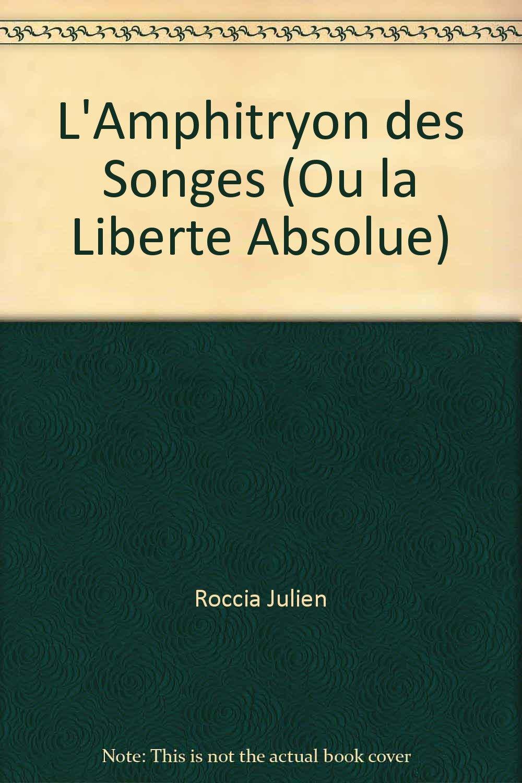 """l'amphitryon des songes ; ou la liberté absolue"" pdf"
