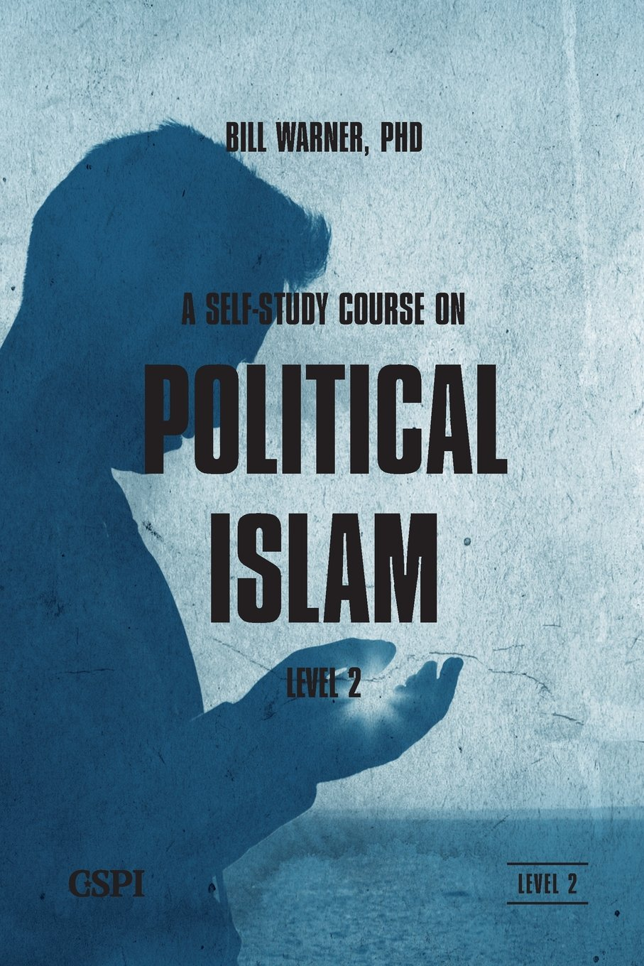 A Self-Study Course on Political Islam Level 2
