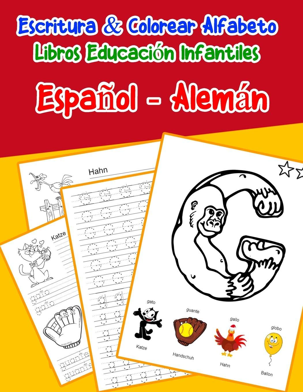 Amazon.com: Español - Alemán : Escritura & Colorear Alfabeto ...