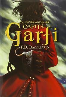 La Veritable Història Del Capità Garfi (La Galera jove)