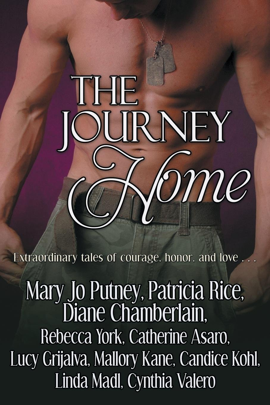 Read Online The Journey Home: Extraordinary tales of honor, courage and love pdf