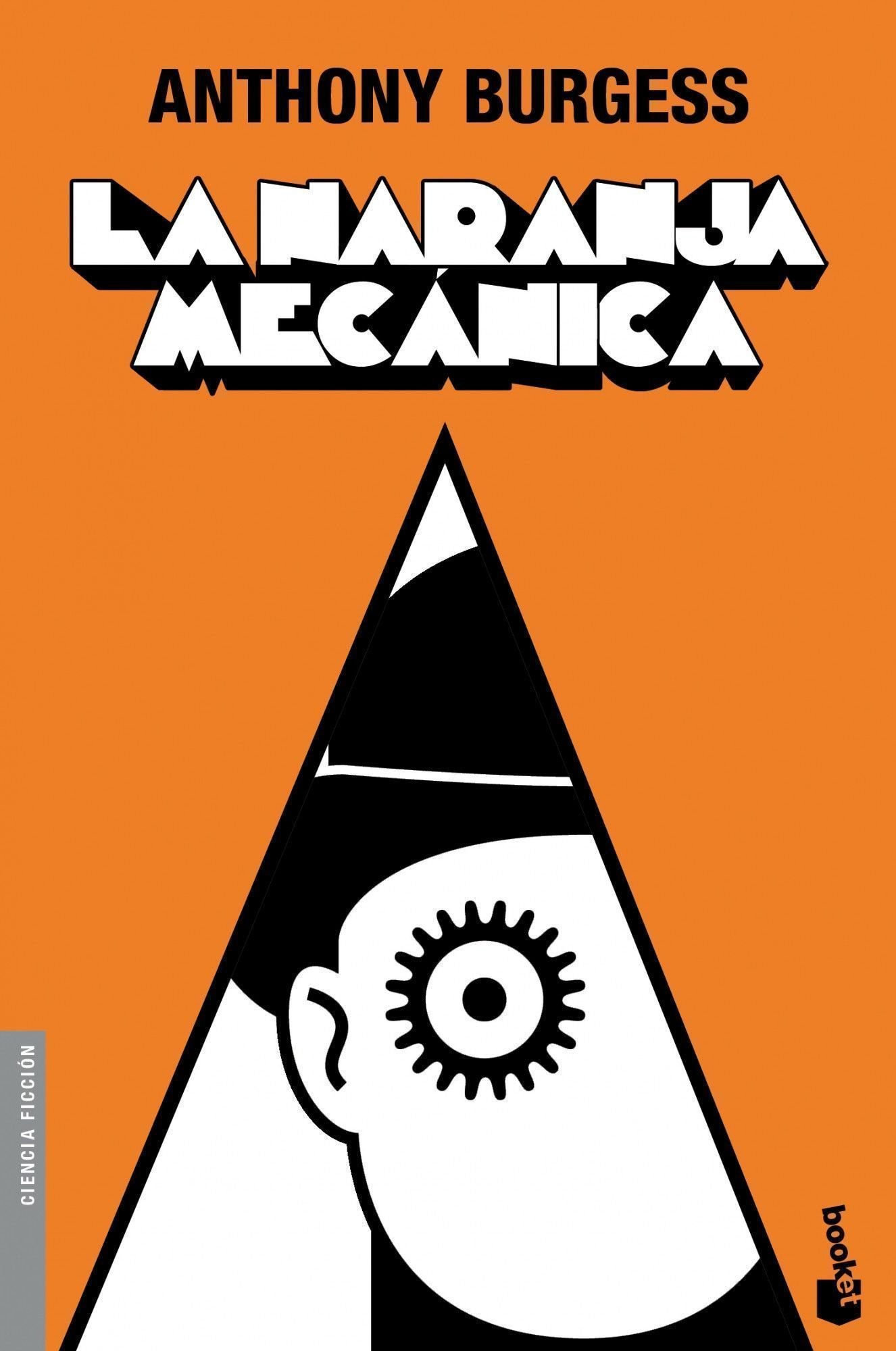 La naranja mecanica (Spanish Edition): Anthony Burgess: 9788445078822: Amazon.com: Books