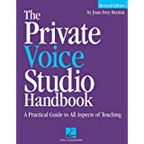 The Private Voice Studio Handbook Edition: A Practical Guide to All Aspects of Teaching