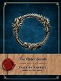 The Elder Scrolls Online: Tales of Tamriel: Book II: The Lore