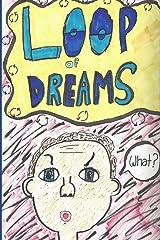 Loop of Dreams Paperback