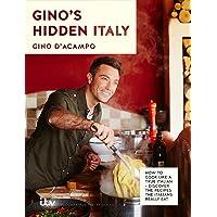 Gino's Hidden Italy: How to cook like a true Italian