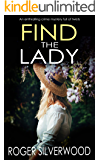 FIND THE LADY an enthralling crime mystery full of twists (Yorkshire Murder Mysteries Book 10)