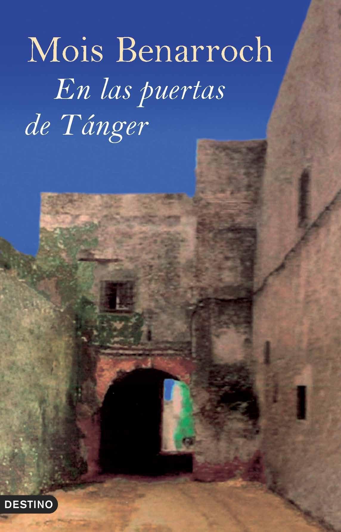 En las puertas de Tánger (Ancora Y Delfin)