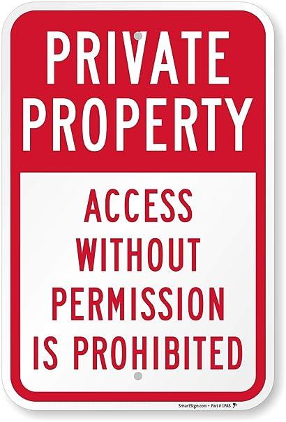 Amazon.com: Propiedad Privada Acceso sin permiso está ...