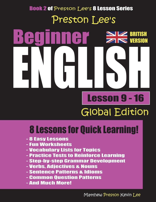 Preston Lee's Beginner English Lesson 9 - 16 Global Edition (British Version) ebook