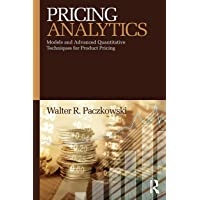 Paczkowski, W: Pricing Analytics: Models and Advanced Quantitative Techniques for Product Pricing