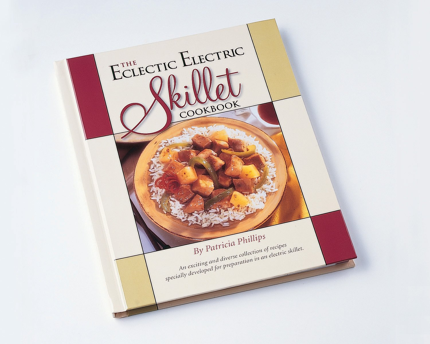 Presto The Eclectic Electric Skillet Cookbook