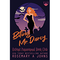 Biting Mr. Darcy: A Paranormal Vampire Romantic Comedy (Oxford Paranormal Book Club 1)