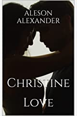 Christine: Love Kindle Edition