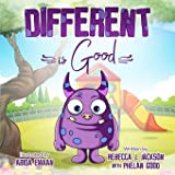 Different is Good: A Cute Children's Picture Book about Racism & Diversity to help Teach your Kids Equality and Kindness