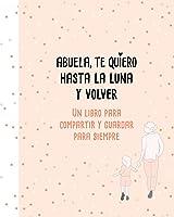 Abuela Te Quiero Hasta La Luna Y Volver (B