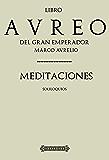 Antología Marco Aurelio: Meditaciones (Con notas)