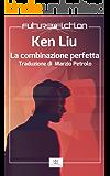 La combinazione perfetta (Future Fiction  Vol. 47)