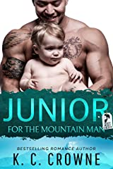 Junior For The Mountain Man: A Romantic Suspense, Best Friend's Brother Romance (Mountain Men of Liberty) Kindle Edition
