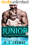 Junior For The Mountain Man: A Romantic Suspense, Best Friend's Brother Romance (Mountain Men of Liberty Book 2)