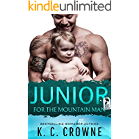 Junior For The Mountain Man: A Romantic Suspense, Best Friend's Brother Romance (Mountain Men of Liberty Book 2) book cover