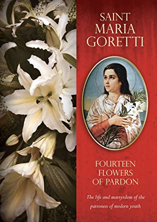 Amazon com: Saint Maria Goretti: Fourteen Flowers of Pardon