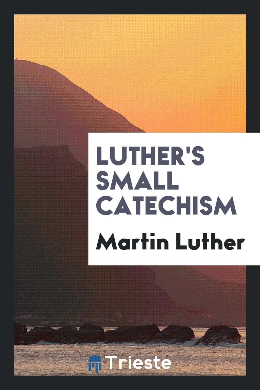 Download Luther's Small Catechism pdf epub