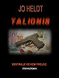 Talionis: Vertraue keinem Freund