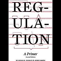 Regulation: A Primer