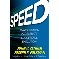Speed: How Leaders Accelerate Successful Execution (English Edition)
