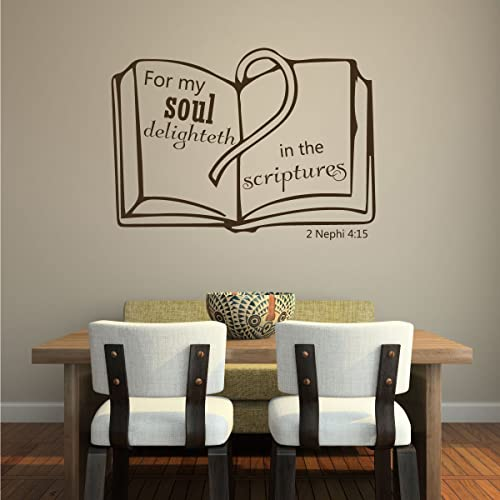 Scripture Wall Decals   2 Nephi 4:15   For My Soul Delighteth In The